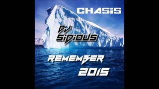 Dj Sidious Remember Chasis 2015
