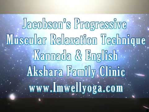 Jacobson's Progressive Muscular Relaxation Technique 2 Kannada & English   Voice Dr Shashikant