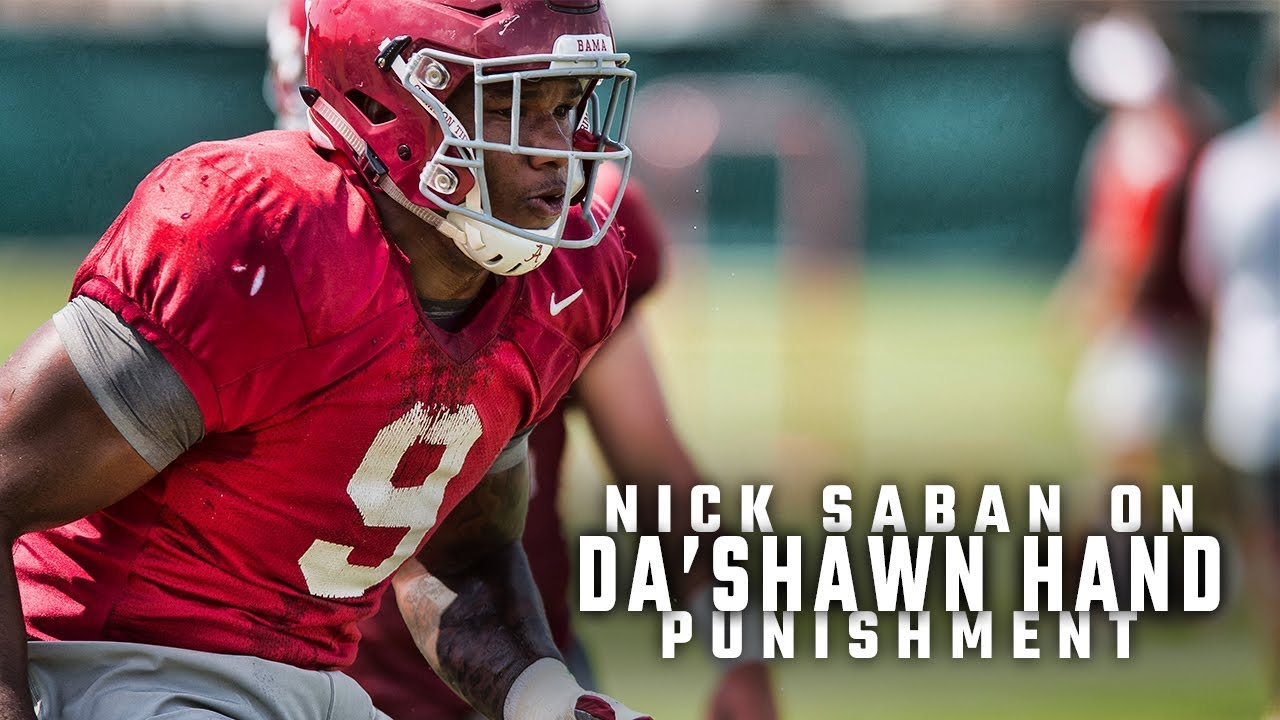 Alabama's Nick Saban: Da'Shawn Hand won't be suspended, was right not to drive