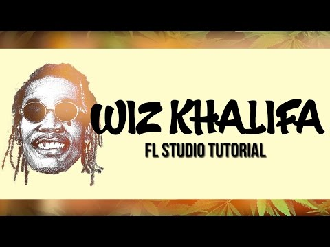 Wiz Khalifa Fl Studio Tutorial