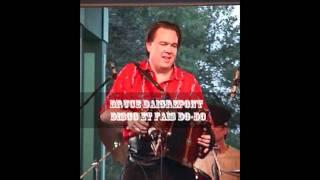 Bruce Daigrepont  Disco et Fais Do-Do