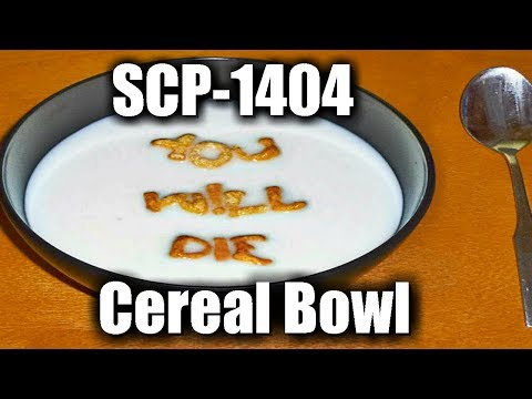 SCP-1404 Cereal Bowl   safe class   food / container / visual scp