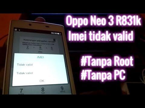 solusi-oppo-neo-3-r831k-imei-tidak-valid