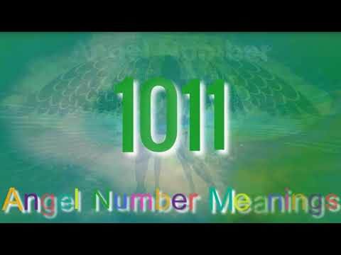 Angel Number 1011    The Meaning Of Angel Number 1011