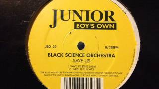 Black Science Orchestra - Save Us (The Jam)