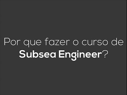 Por que fazer o curso de Subsea Engineer?