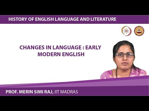 Lecture 8c Changes in Language : Early Modern English