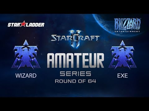 Amateur Series Round Of 64: Wizard (T) Vs ExE (T)
