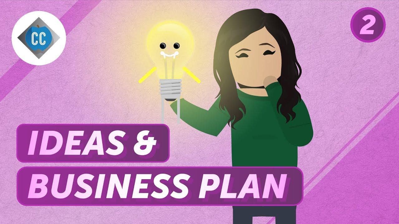 So, You Have an Idea: Crash Course Business - Entrepreneurship #2