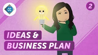 How to Develop a Business Idea: Crash Course Business - Entrepreneurship #2