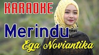 Karaoke Merindu - Ega Noviantika