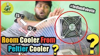 How to make a Room Cooler using Peltier Cooler or Module || Peltier Air Conditioner By IndianRobotix