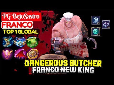 Dangerous Butcher, Franco New King [ Top 1 Global Franco ] PG BejoSastro Franco - Mobile Legends