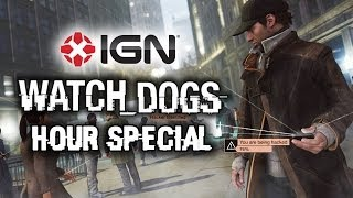 Watch Dogs Hour Gameplay Walkthrough and Let