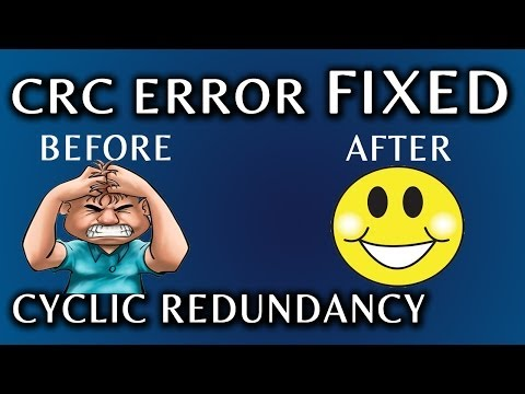 CRC Error Fixed! Cyclic Redundancy Error