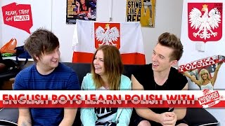 ENGLISH BOYS LEARNING POLISH LANGUAGE (with TheWoohoo16xo)