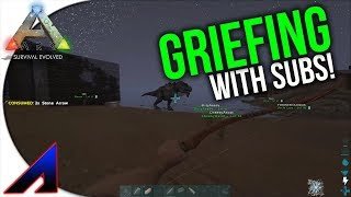 Griefing official with sub! | Official PvP Servers | ARK: Survival Evolved