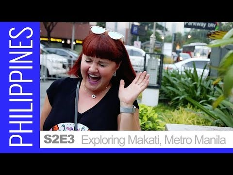 HELLO PHILIPPINES! - First Look at Metro Manila. Exploring Makati City