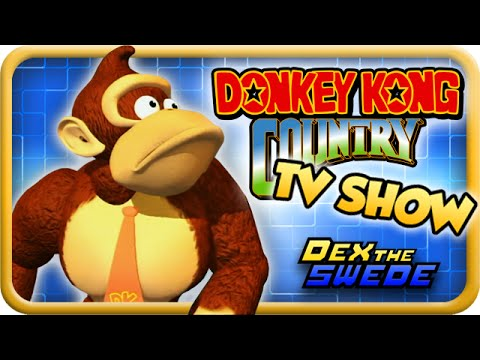 Donkey Kong Country TV SHOW?? - DexTheSwede