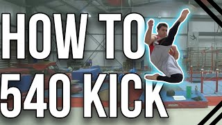 Learn to 540 Kick | Beginner Martial Arts Tricking Tutorial