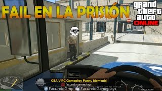 GTA V PC Gameplay Funny Moments! FAIL EN LA PRISIÓN