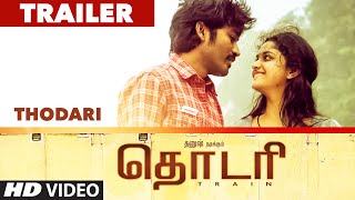 Thodari Official Trailer 2 || Dhanush,Keerthy Suresh || Prabu Solomon, D Imman ||Tamil Movie 2016