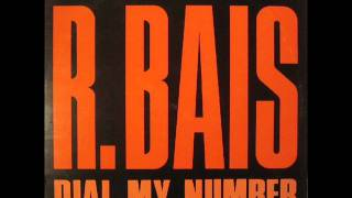R. Bais - Dial My Number (Extended Version)