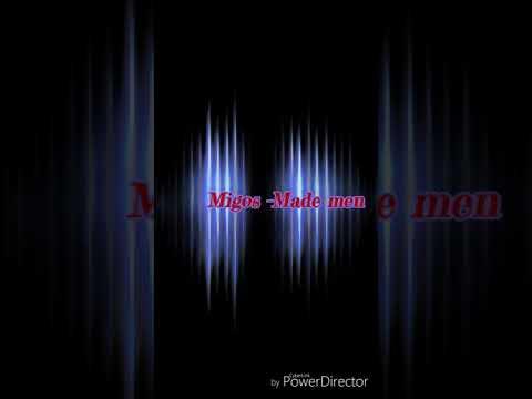 Migos-Made Men (Officail Lyrics & Sound)
