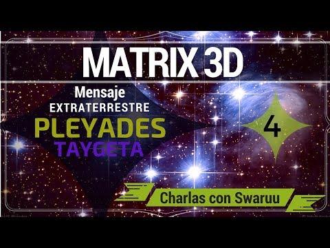 Matrix 3D: Mensaje y Contacto Extraterrestre de Pleyades (Taygeta) (4)