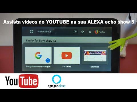 Amazon ALEXA Como Ver Vídeos Do YOUTUBE E FIREFOX