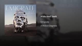 Emigrate - Hide And Seek