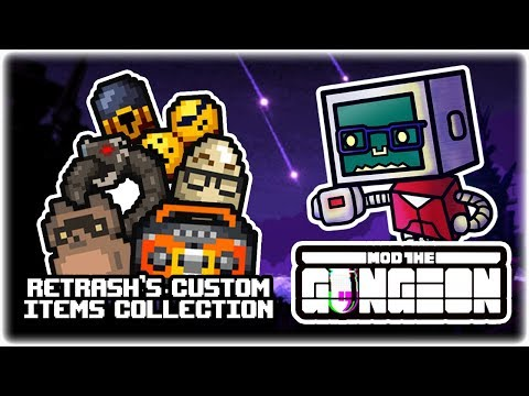 Custom Items Collection [Retrash] | Mod the Gungeon Showcase