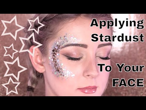 How To Apply Stardust Body Glitter To Your Face