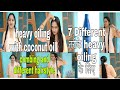 heavy hair oiling with coconuts oil in 7 different ways+combing +different  hairstyle