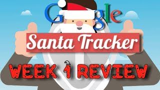 Google Santa Tracker 2014 Week 1 Review