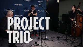 "PROJECT TRIO ""Fire and Rain""James Taylor Cover @ SiriusXM // Symphony Hall"