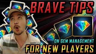 BRAVE TIPS! Gem Management! (Mostly for New Players)
