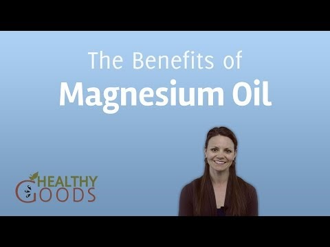 The Benefits Of Magnesium Oil