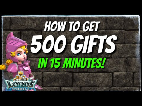 500 Gifts In 15 Minutes! - Lords Mobile