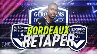 FIFA 18 | CARRIÈRE BORDEAUX : RETAPER !