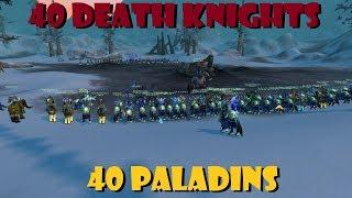 40 Paladins VS 40 Death Knights