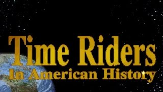 Time Riders in American History gameplay (PC Game, 1992)