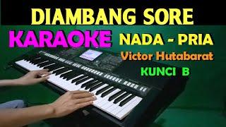 DIAMBANG SORE - KARAOKE Nada Cowok / Pria || Lirik, HD