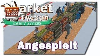 Einen Laden eröffnen!   Angespielt #1   Market Tycoon   Alpha   [HD]   Deutsch Cigar0
