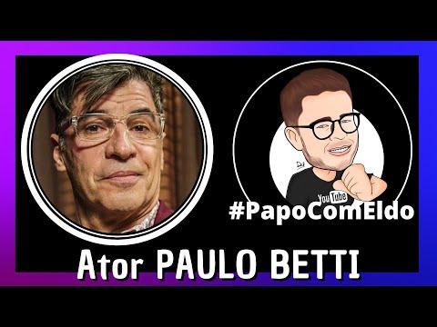 Conversa com o ator da TV Globo, Paulo Betti [PapoComEldo]