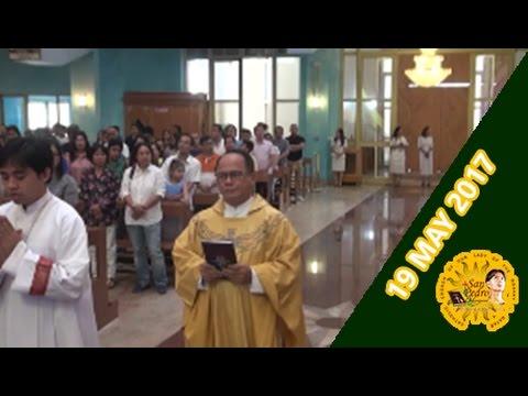 Holy Mass with Rev. Fr. Edione Febrero - 19 May 2017