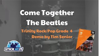 Come Together - Drum Cover - Trinity Rock & Pop Grade 4