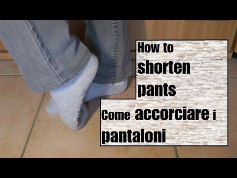 Shorten To Pants I Youtube Come Accorciare How Pantaloni Ow5pq