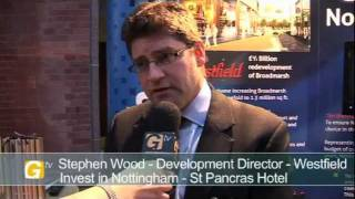 Stephen Wood, Development Director, Westfield, at Invest in Nottingham Day London 2011