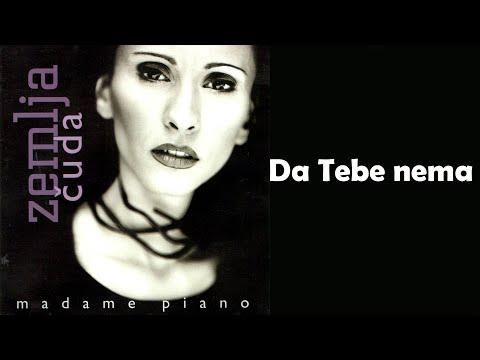 Madame Piano - Da tebe nema - (Audio 2001) HD